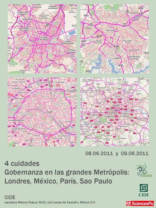 Four Cities. Gouvernance in Large Metrópolis: London, Mexico, Paris, Sao Paulo