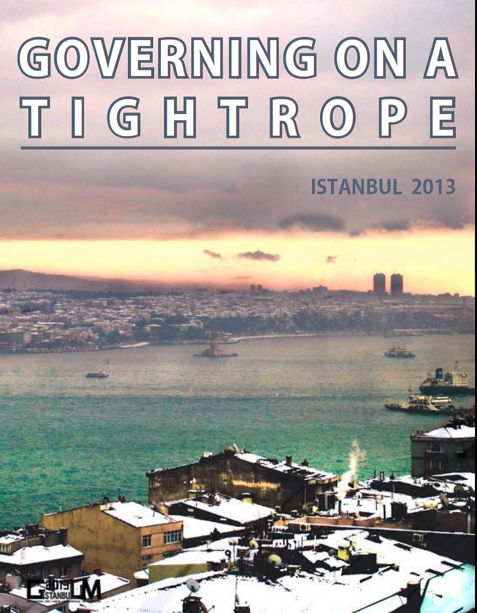 PUBLICATION : ISTANBUL STUDY TRIP REPORT, MASTER GOVERNING THE LARGE METROPOLIS