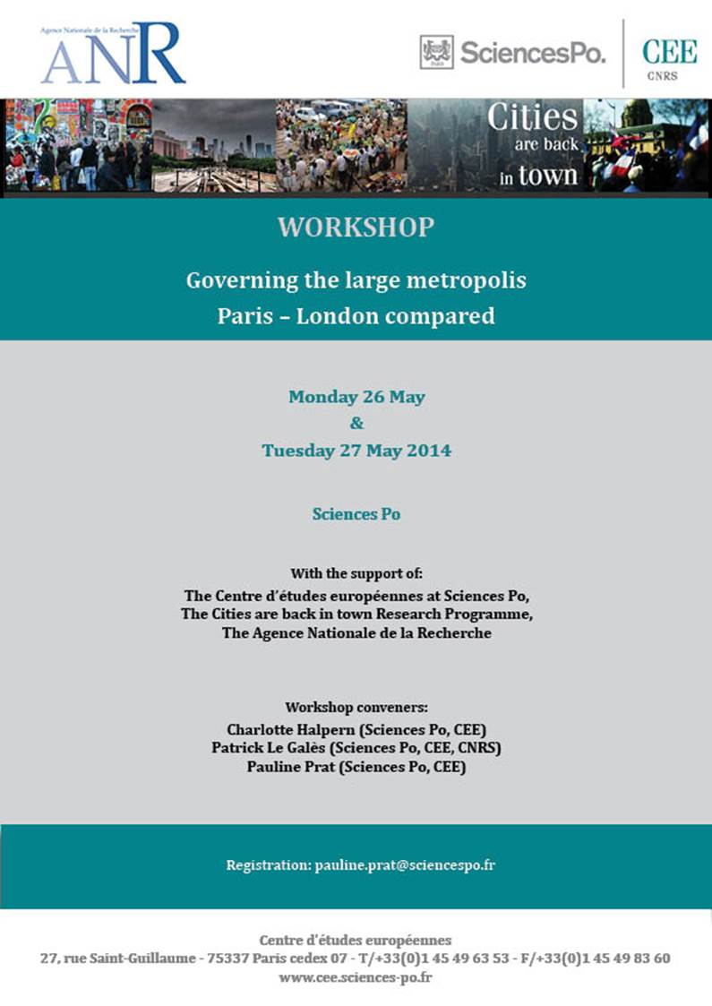 Invitation to the Workshop « Governing the large metropolis. Paris – London compared », 26 & 27 May