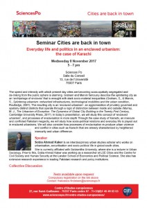 [Séminaire Cities are back in town] Sobia Ahmad Kaker, « Everyday life and politics in an enclaved urbanism: the case of Karachi », Mercredi 08 novembre 2017, 17h-19h