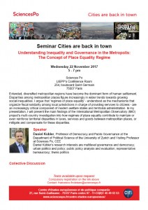 """[Séminaire Cities are back in town] Daniel Kübler, """"Understanding inequality and governance in the metropolis: the concept of place equality regime"""", mercredi 22 Novembre 2017, 17-19h"""