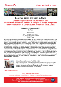 "[Séminaire Cities are back in town] Hélène Thiollet, ""Eritrean neighbourhoods around the Red Sea. Transnational places of a diaspora of refugees in camps, villages and urban communities in Eastern Sudan, Yemen and Saudi Arabia"", mercredi 29 Novembre 2017, 17-19h"
