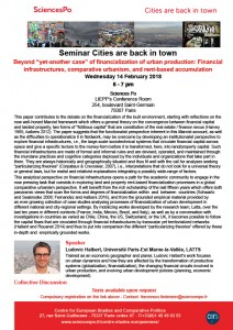 "[Séminaire Cities are back in town] –  Ludovic Halbert «Beyond ""yet-another case"" of financialization of urban production: Financial infrastructures, comparative urbanism, and rent-base accumulation», mercredi 14 février,17-19h."