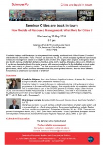 [Séminaire Cities are back in town] – Charlotte Halpern et Dominique Lorrain «New Models of Resource Management: What Role for Cities ?», mercredi 30.05, 17h-19h.