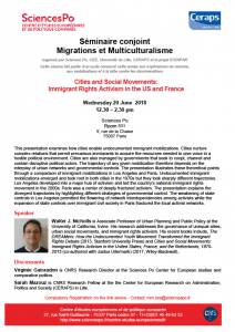[Séminaire Migrations et Multiculturalisme] Walter Nicholls : « Cities and Social Movements: Immigrant Rights Activism in the US and France », 20 Juin 2018, 12h30-14h30.