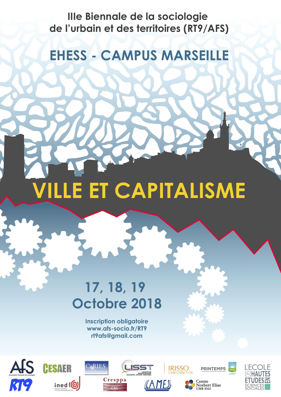 [Journées d'étude] IIIe biennale de la sociologie de l'urbain et des territoires (RT9/AFS), «Ville et capitalisme», EHESS Marseille, 17, 18 et 19 octobre 2018.
