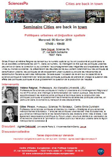 [Séminaire Cities are back in town] Hélène Reigner et Gilles Pinson, «Politiques urbaines et (in)justice spatiale», mercredi 06 février 2019, 17h-19h