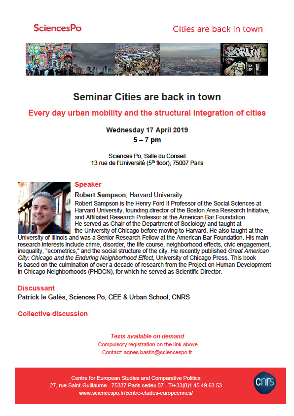 [Séminaire Cities are back in Town] Robert J. Sampson, Every day urban mobility and the structural integration of cities, mercredi 17 avril, 17h-19h.