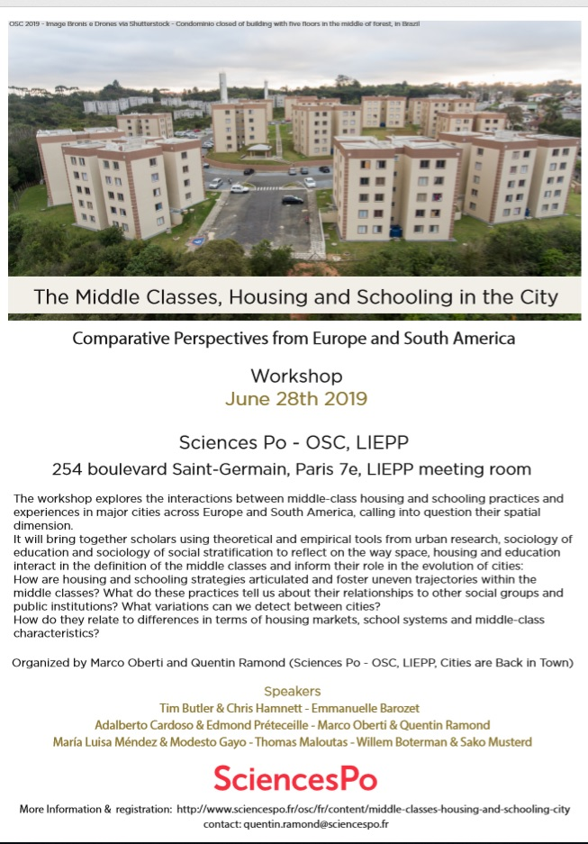 [Workshop]The Middle Classes, Housing and Schooling in the City.Comparative Perspectives from Europe and South America. 28 Juin 2019, Paris