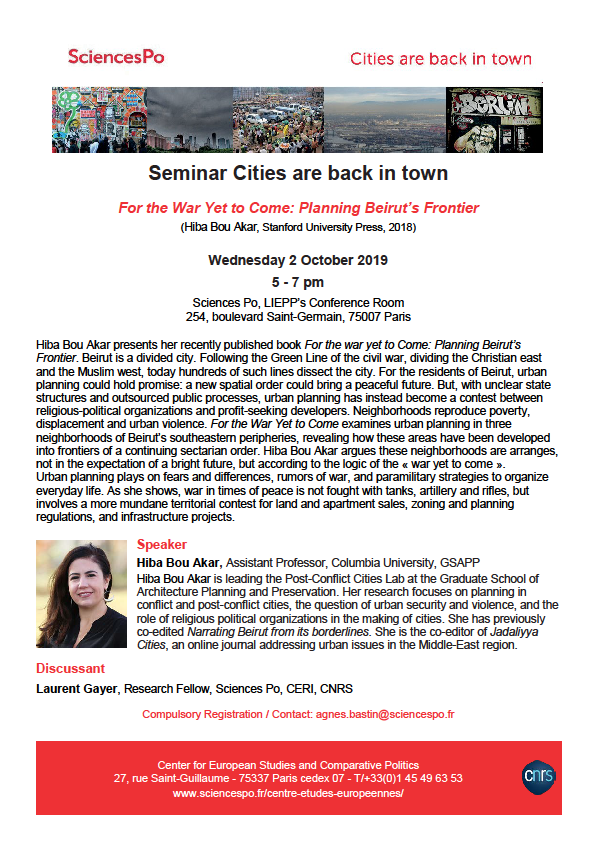 [Séminaire Cities are back in Town] Hiba Bou Akar, For the War Yet to Come: Planning Beirut's Frontiers, 2 octobre, 5-7 pm