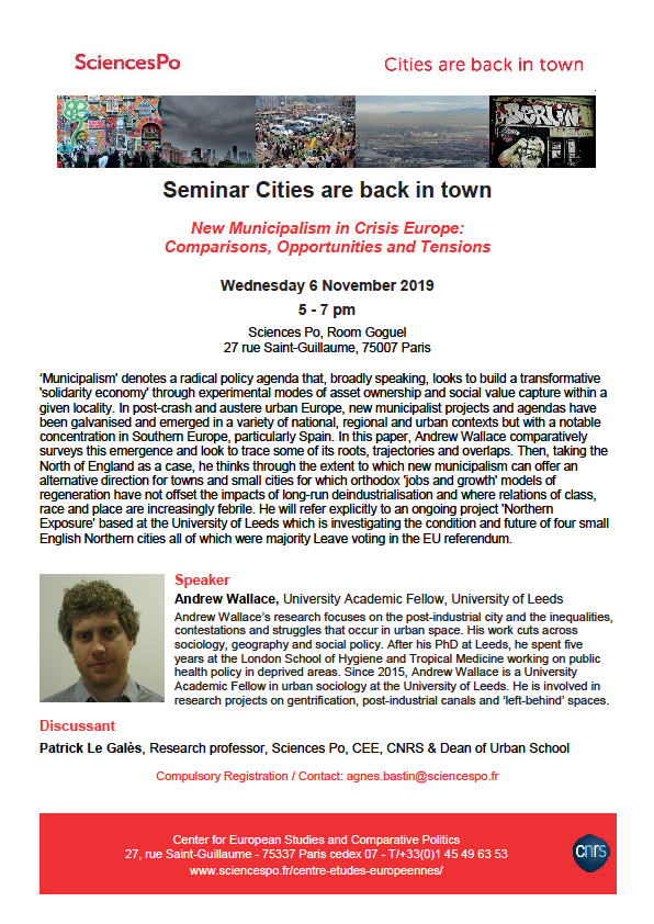 [Séminaire Cities are Back in Town] Andrew Wallace, New Municipalism in Crisis Europe: Comparisons, Opportunities and Tensions, 6th November, 5-7 pm