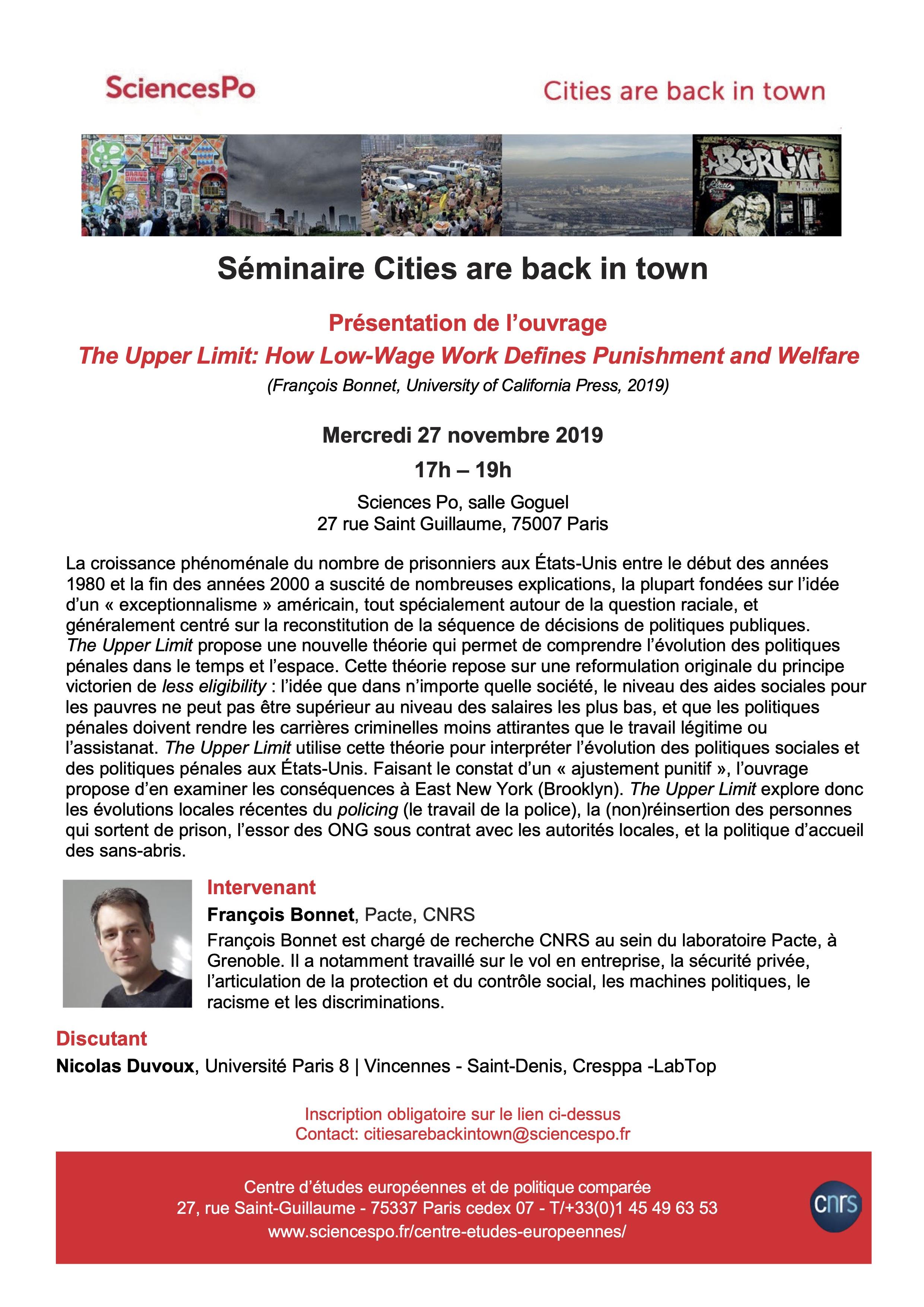 [Séminaire Cities are Back in Town] François Bonnet, présentation de l'ouvrage «The Upper Limit: How Low-Wage Work Defines Punishment and Welfare» (UC Press, 2019), 27 novembre, 17h-19h