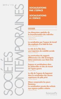 [Publications] N°115 de la revue Sociétés Contemporaines, «Socialisations par l'espace, socialisations à l'espace»