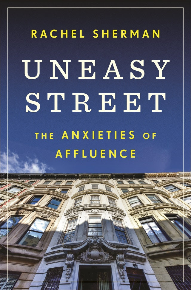 [Séminaire Cities are Back in Town] Rachel Sherman, « Uneasy Street: the Anxieties of Affluence », 04.03.2021
