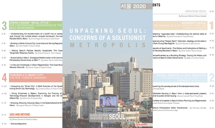 [Parution] « Unpacking Seoul: Concerns of a Solutionist Metropolis » A collective inquiry on Seoul organised by the MSc « Governing the Large Metropolis » (Sciences Po Urban School)