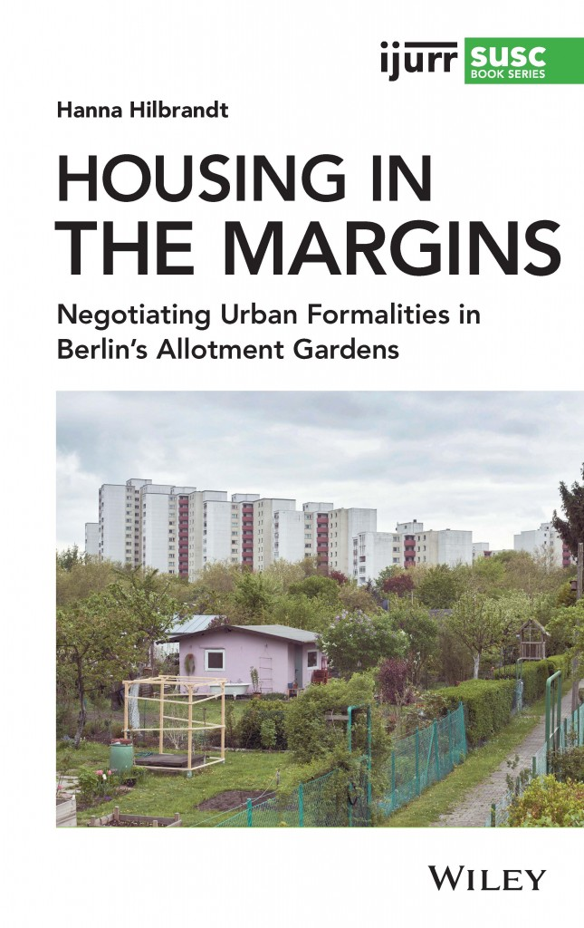 [Book Launch] Hannah Hilbrandt, Housing in the Margins, IJURR-Wiley, 2021