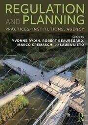 [Parution] Y. Rydin, R. Beauregard, M. Cremaschi & L. Lieto (eds.), Regulation and Planning, Routledge